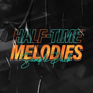 HALF-TIME Melodies [Sample Pack]