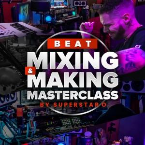 BEAT MIXING & MAKING MASTER CLASS
