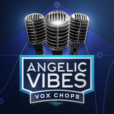 Vox Chops [Angelic Vibes]