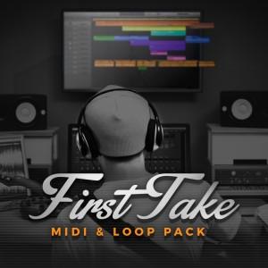 First Take MIDI & Loop Pack