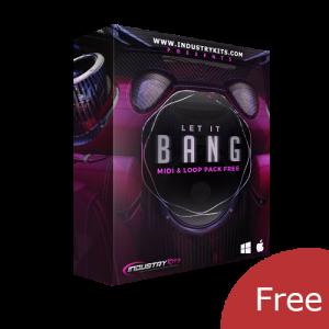 Let It Bang MIDI & Loop Pack [FREE]