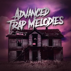 Advanced Trap Melodies