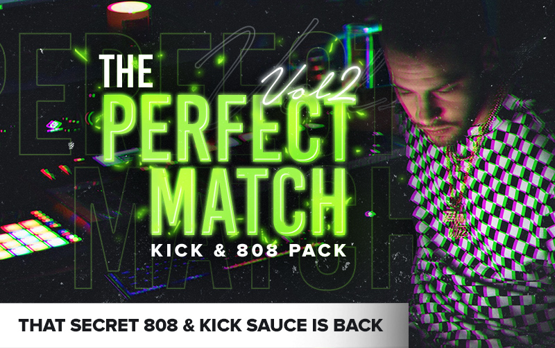 The Perfect Match Vol2 | Kick & 808 Samples
