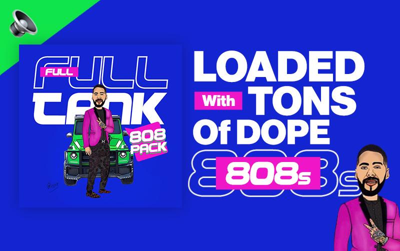 FULL TANK 808 Pack