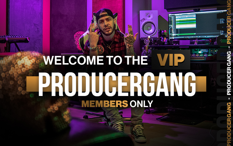 Join The VIP ProducerGANG