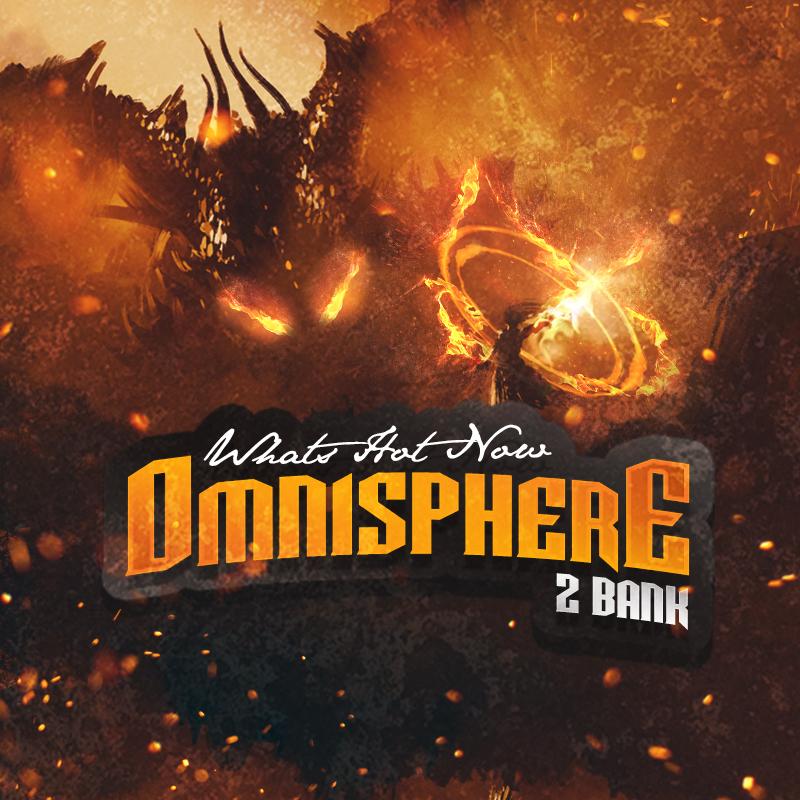 Whats Hot Now   Omnisphere PresetBank   Omnisphere Presets